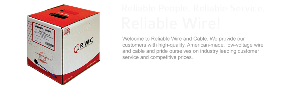 Reliable Wire and Cable